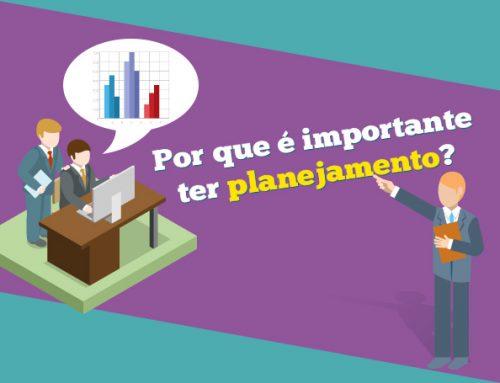 Por que é importante ter planejamento?